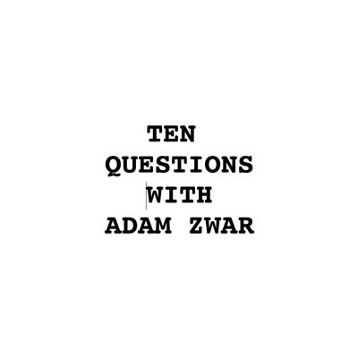 10 Questions With Adam Zwar