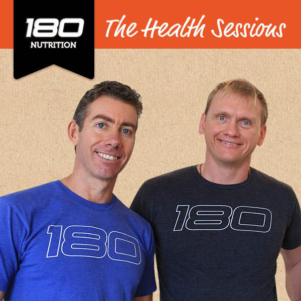 180 Nutrition - The Health Sessions