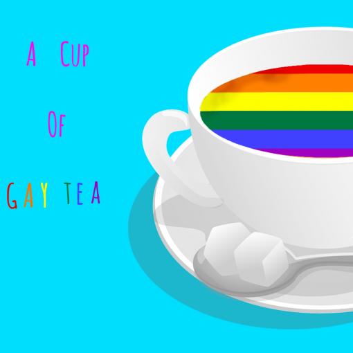 A Cup Of Gay Tea