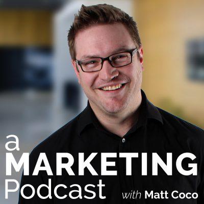 A Marketing Podcast