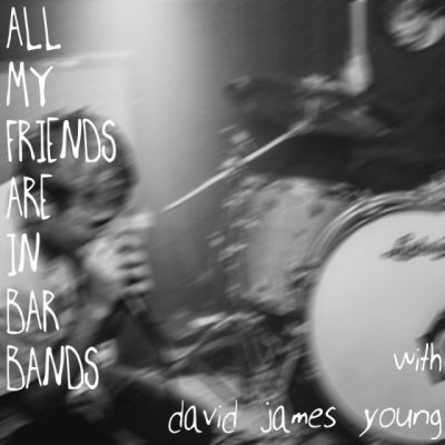 All My Friends Are In Bar Bands
