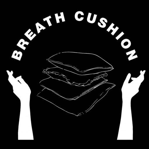 Breath Cushion