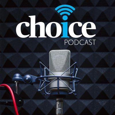 CHOICE Podcast