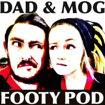 Dad & Mog Footy Pod