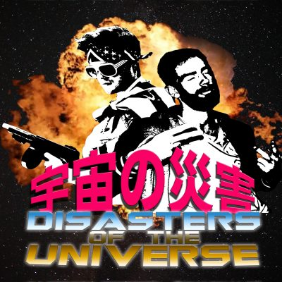 Disasters Of The Universe