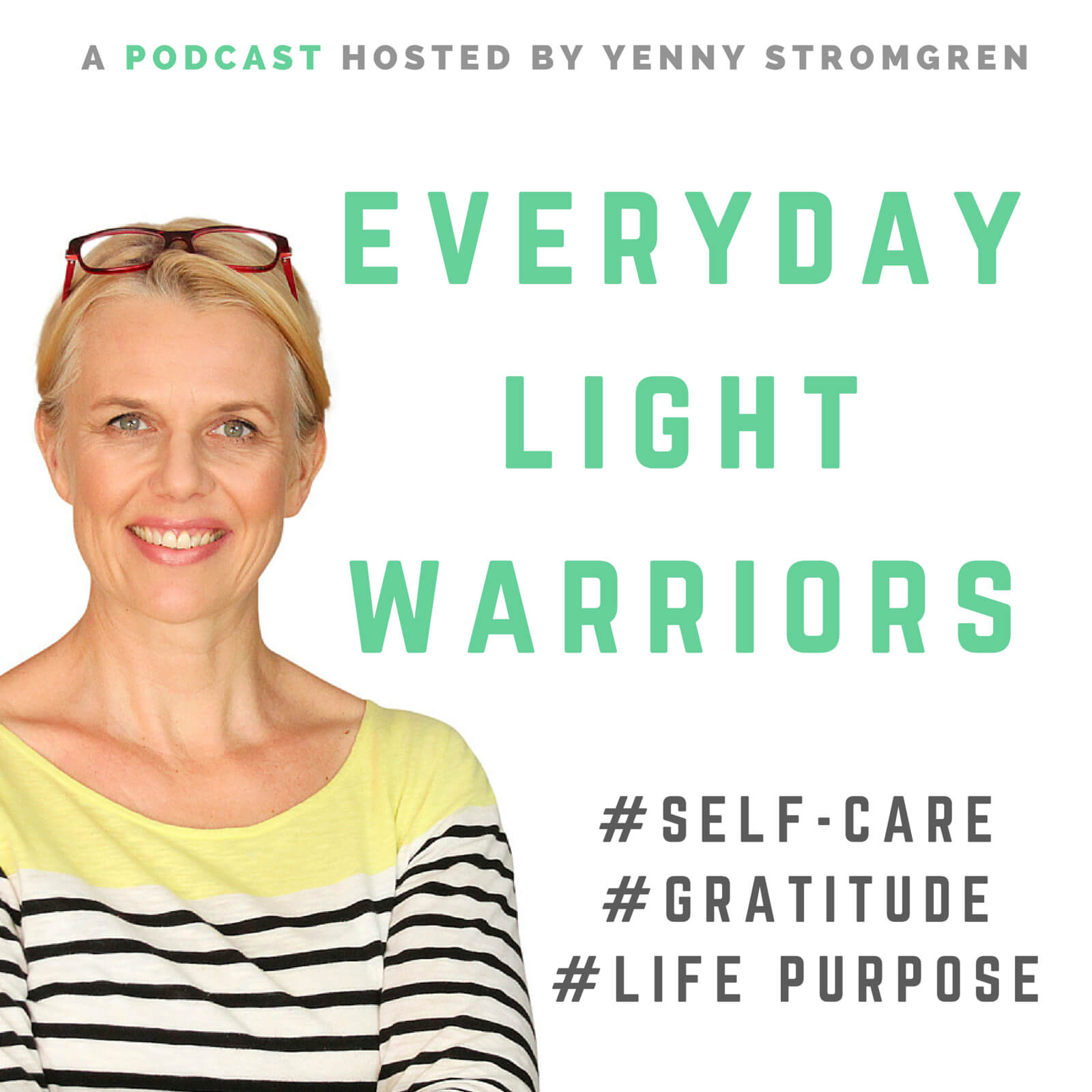 Everyday Light Warriors Podcast