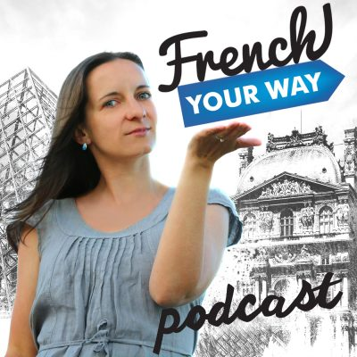 French Your Way Podcast