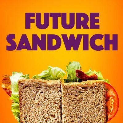 Future Sandwich