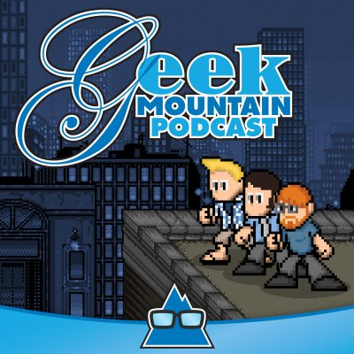Geek Mountain Podcast