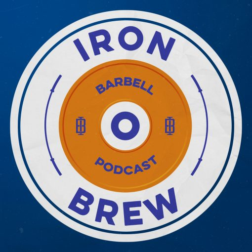 Iron Brew Barbell Podcast