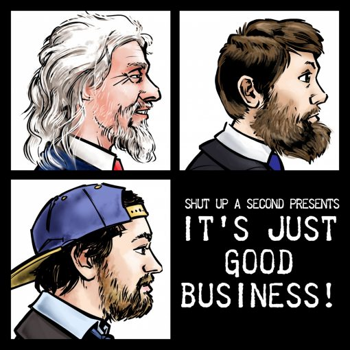 It's Just Good Business!