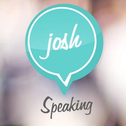 Josh Speaking