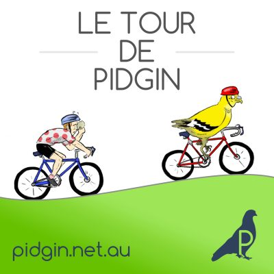 Le Tour De Pidgin