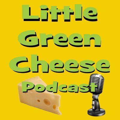 Little Green Cheese