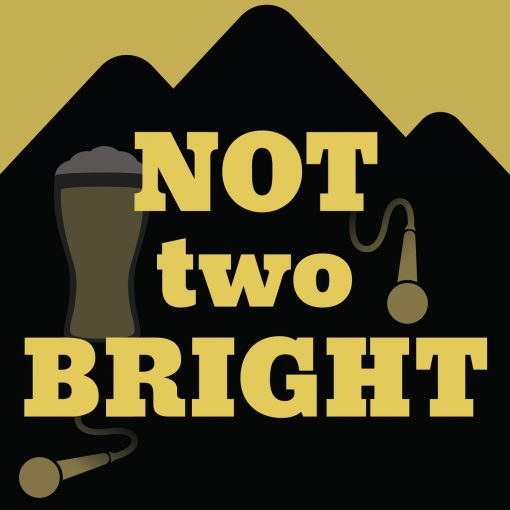Not Two Bright