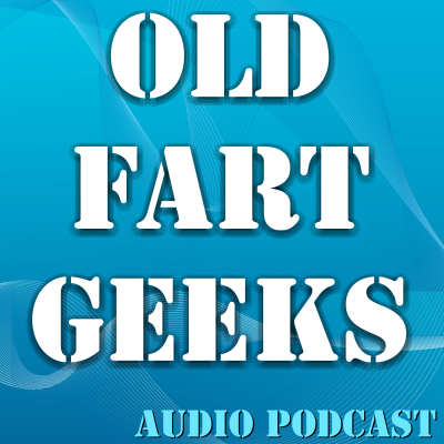 Old Fart Geeks