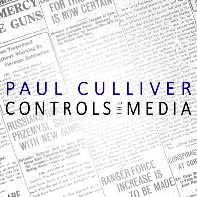 Paul Culliver Controls The Media