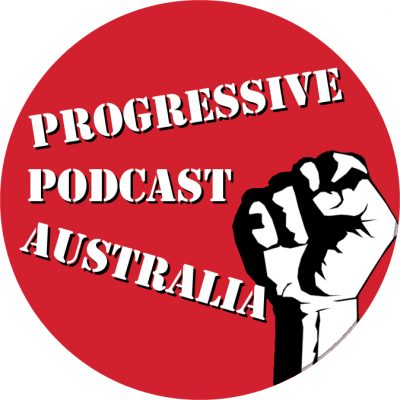 Progressive Podcast Australia