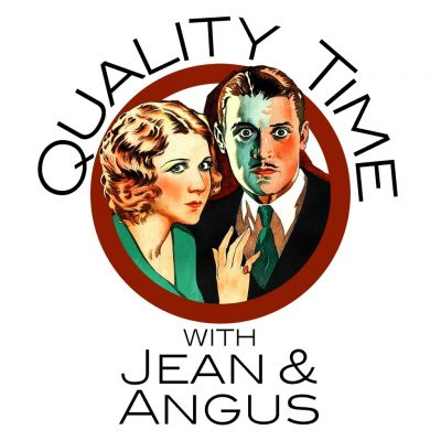 Quality Time With Jean And Angus Podcast