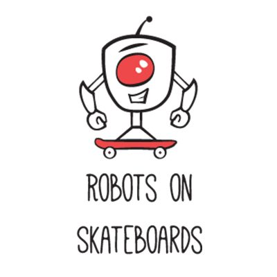 Robots On Skateboards