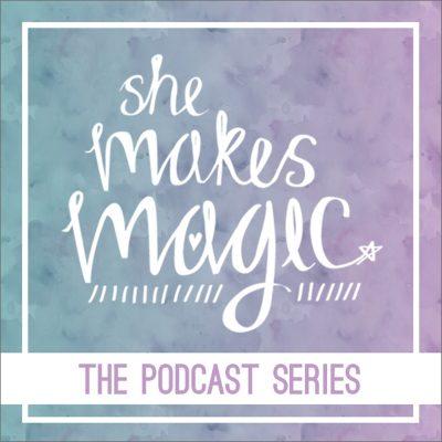She Makes Magic