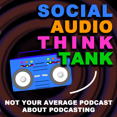 Social Audio Think Tank