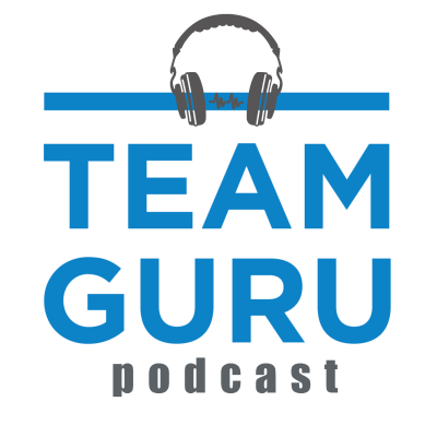 Team Guru Podcast