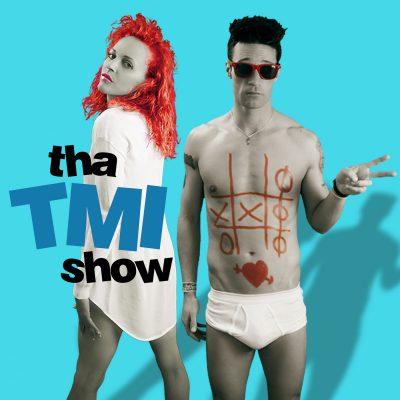 Tha TMI Show