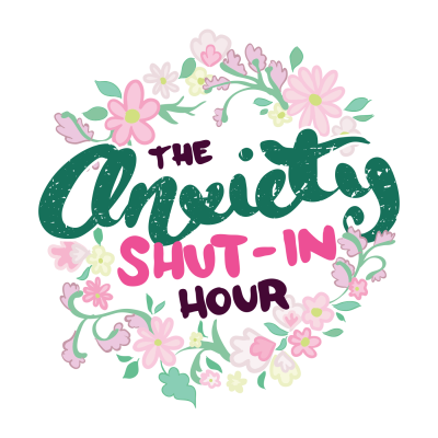 The Anxiety Shut-In Hour