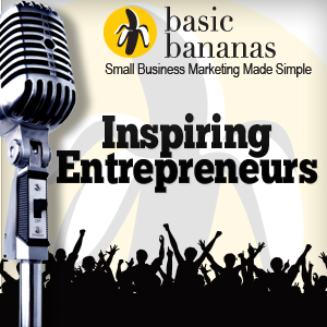 The Basic Bananas Small Business Marketing Show