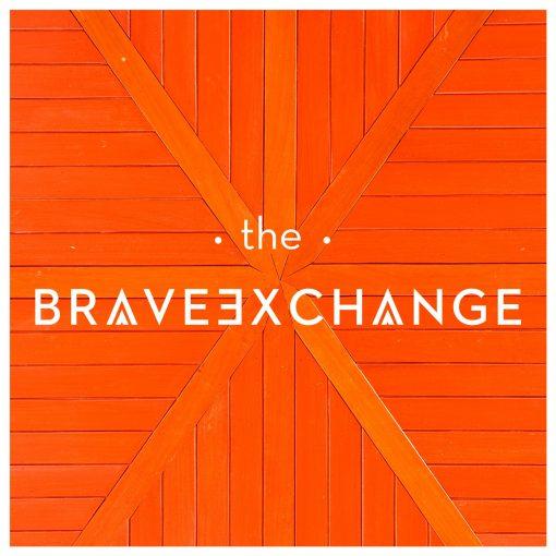 The Brave Exchange