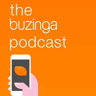 The Buzinga Podcast
