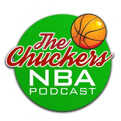 The Chuckers NBA Podcast