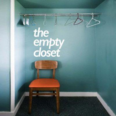 The Empty Closet