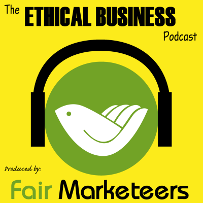 The Ethical Business Podcast