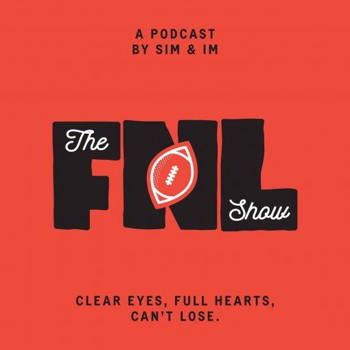The FNL Show