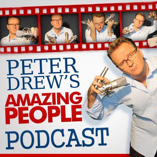Peter Drew's Amazing People Podcast