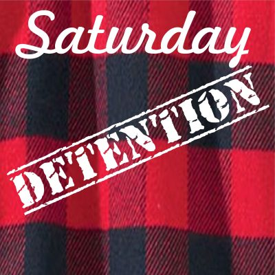 The Saturday Detention Podcast