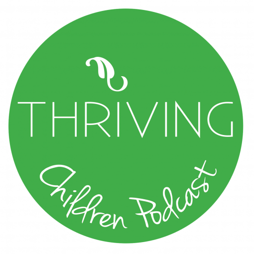Thriving Children Podcast