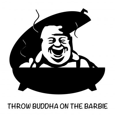 Throw Buddha On The Barbie