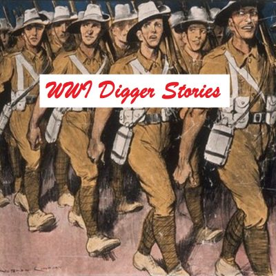 WWI Digger Stories Podcast
