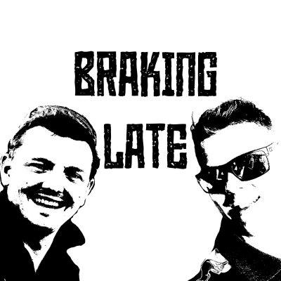Braking Late